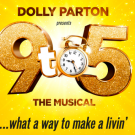<b>9 To 5: The Musical</b><br>Matinee Performance