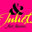 <b>& Juliet</b><br>Matinee Performance